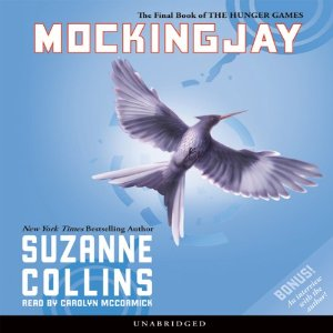Mockingjay: The Final Book of The Hunger Games by Suzanne Collins