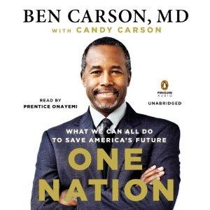 One Nation: What We Can All Do to Save America's Future by Ben Carson, MD, Candy Carson