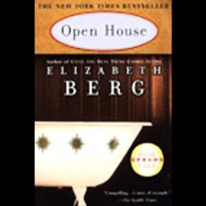 Open House (Unabridged) by Elizabeth Berg