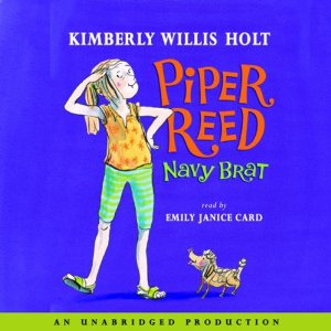 Piper Reed, Navy Brat (Unabridged) by Kimberly Willis Holt