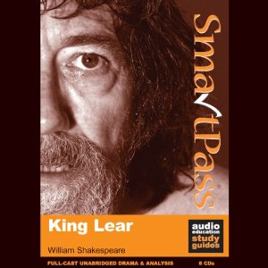 SmartPass Audio Education Study Guide to King Lear (Unabridged, Dramatised) by William Shakespeare, Mike Reeves