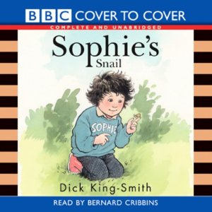 Sophie's Snail (Unabridged) by Dick King-Smith