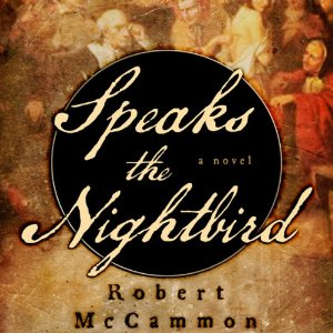 Speaks the Nightbird by Robert McCammon