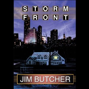 Storm Front: The Dresden Files, Book 1 by Jim Butcher
