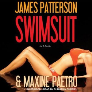 Swimsuit (Unabridged) by James Patterson, Maxine Paetro