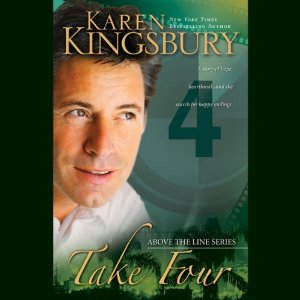 Take Four: Above the Line, Book 4 (Unabridged) by Karen Kingsbury