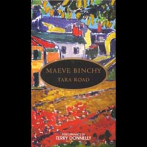 Tara Road (Unabridged) by Maeve Binchy
