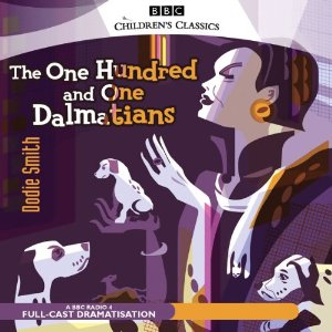 The 101 Dalmatians (Dramatised) by Dodie Smith