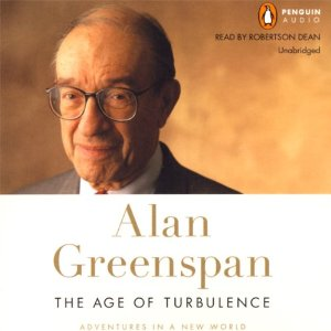 The Age of Turbulence: Adventures in a New World (Unabridged) by Alan Greenspan