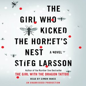 The Girl Who Kicked the Hornet's Nest: The Millennium Trilogy, Book 3 (Unabridged) by Stieg Larsson