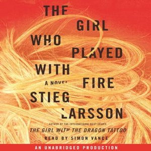 The Girl Who Played with Fire: The Millennium Trilogy, Book 2 (Unabridged) by Stieg Larsson