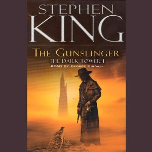 The Gunslinger: The Dark Tower I by Stephen King