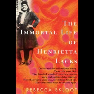 The Immortal Life of Henrietta Lacks (Unabridged) by Rebecca Skloot