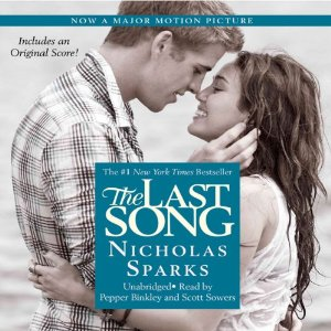 The Last Song (Unabridged) by Nicholas Sparks