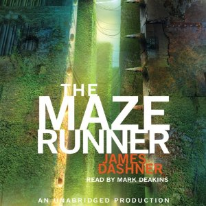 The Maze Runner: Maze Runner, Book 1 by James Dashner