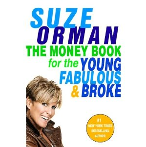 The Money Book for the Young, Fabulous, & Broke by Suze Orman
