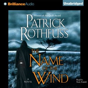 The Name of the Wind: Kingkiller Chronicles, Day 1 by Patrick Rothfuss