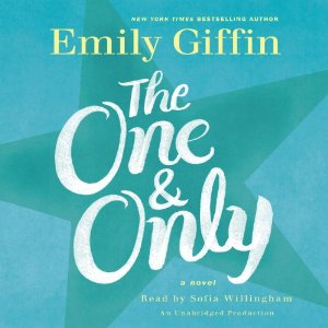 The One & Only: A Novel by Emily Giffin