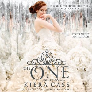 The One: Selection, Book 3 by Kiera Cass