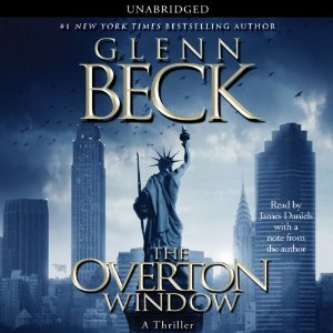 The Overton Window (Unabridged) by Glenn Beck