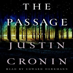 The Passage: The Passage Trilogy, Book 1 (Unabridged) by Justin Cronin