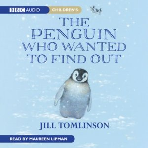 The Penguin Who Wanted to Find Out by Jill Tomlinson