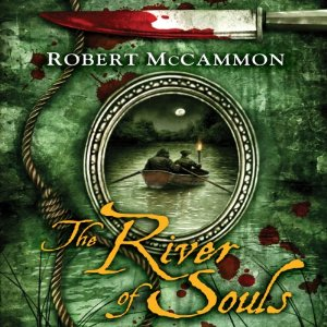 The River of Souls: Matthew Corbett, Book 5 by Robert McCammon