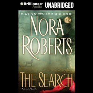The Search (Unabridged) by Nora Roberts