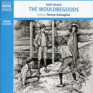 The Wouldbegoods by Edith Nesbit