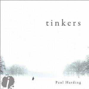 Tinkers (Unabridged) by Paul Harding