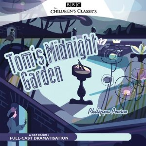 Tom's Midnight Garden (Dramatised) by Philippa Pearce