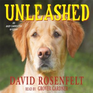 Unleashed: Andy Carpenter, Book 11 by David Rosenfelt
