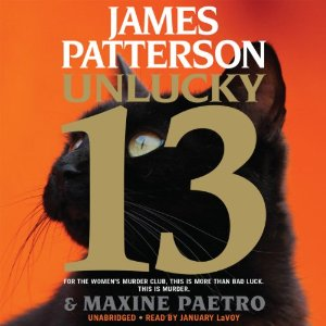 Unlucky 13: Women's Murder Club by James Patterson, Maxine Paetro