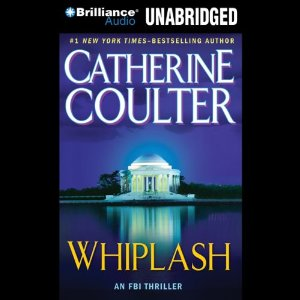 Whiplash: FBI Thriller #14 (Unabridged) by Catherine Coulter